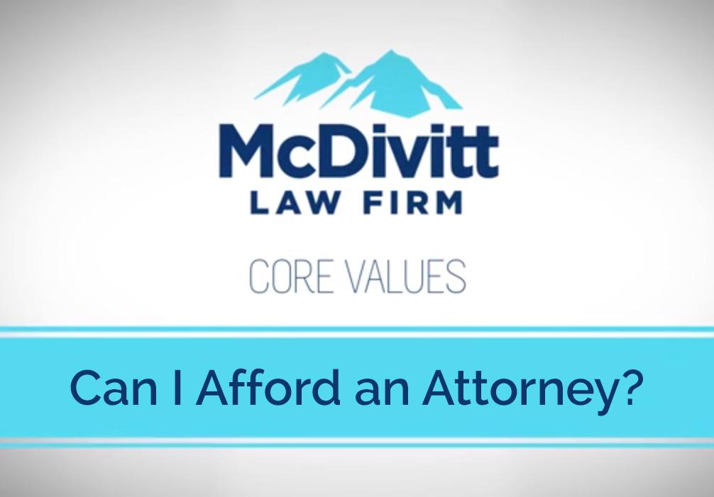 Can I Afford An Attorney?