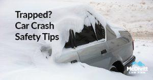 tips if trapped in car after crash